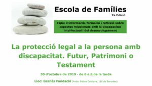Families School At Granés Fundació: Legal Protection To People With Disability